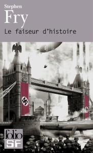 Stephen Fry - Le faiseur d'histoire affiche