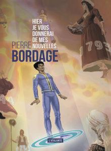 Pierre Bordage - Hier je vous donnerai affiche