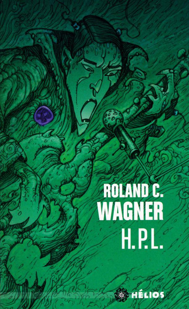 H.P.L Roland Wagner affiche