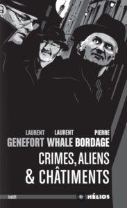 Crimes, Aliens & Châtiments affiche