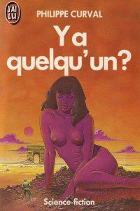 Philippe Curval - Y a quelqu'un ?