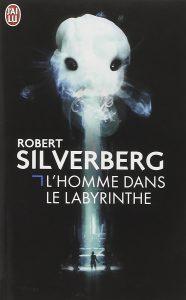 Robert Silverberg - L'homme dans le labyrinthe affiche 2