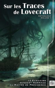 Sur les traces de lovecraft volume 1 affiche