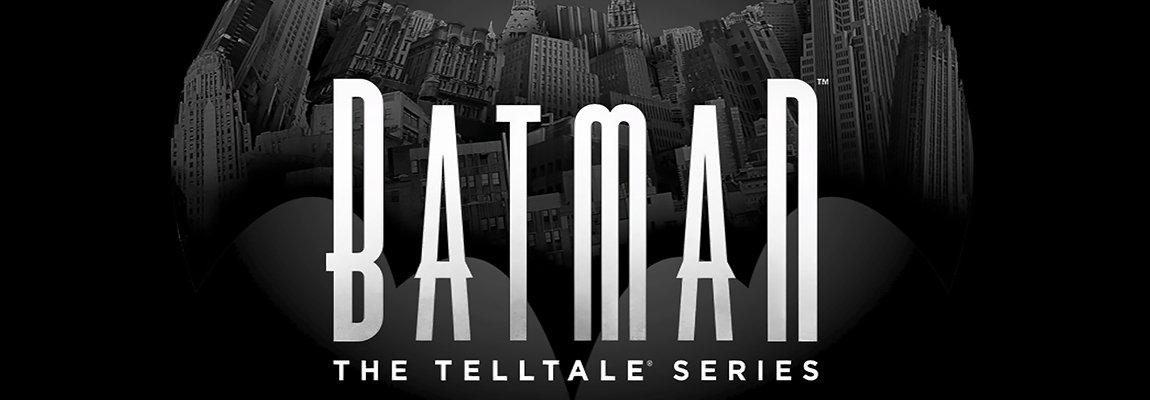 BATMAN The Telltale series – le jeu narratif !