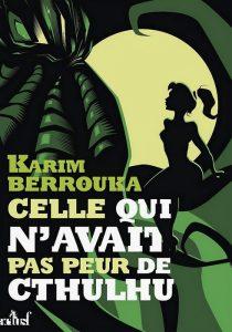 Karim Berrouka - Celle qui n'avait pas peur de Cthulhu affiche