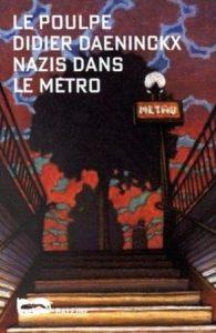 Le Poulpe - Nazis dans le métro