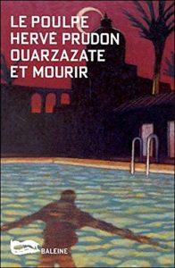 Le Poulpe - Ouarzazate et mourir