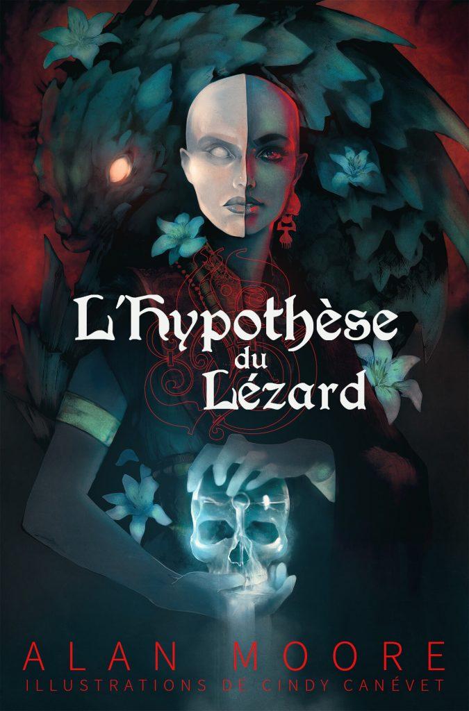 Alan Moore - L'hypothèse du Lézard